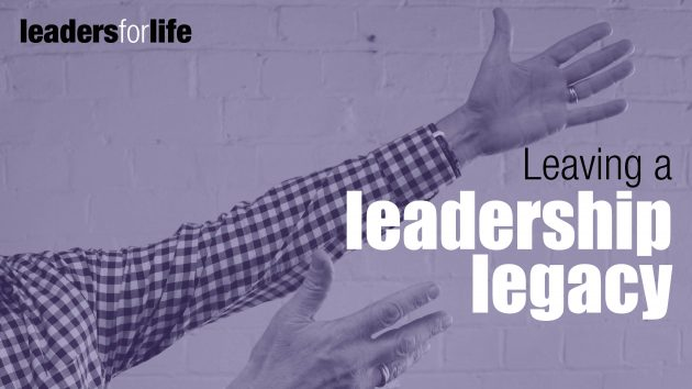 Leaving a Leadership Legacy | Leadership Coaching Sydney