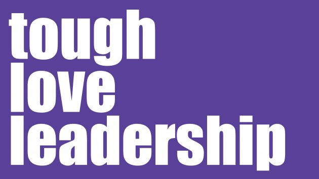 tough love leadership | Leadership Development Sydney