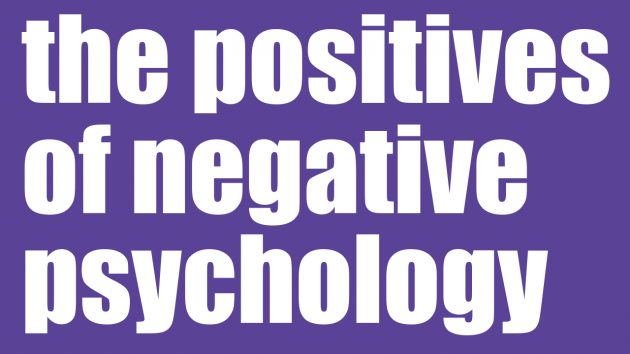 the positives of negative psychology | Leadership Coaching Sydney