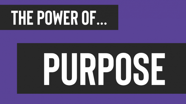 The Power of Purpose | Executive Coaching Sydney | Leadership Coaching Sydney