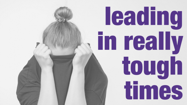 Leading in Really Tough Times | Executive Coaching Sydney | the human enterprise
