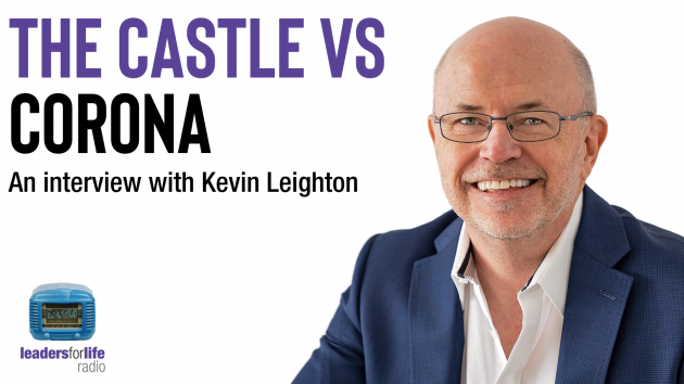 The Castle vs Corona | Leadership Coaching Sydney | the human enterprise