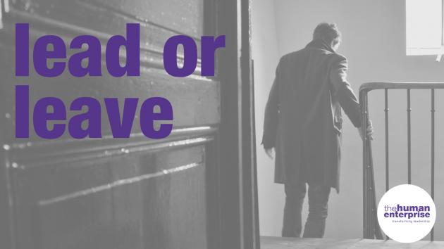 Lead or Leave | Leadership Training Sydney | the human enterprise