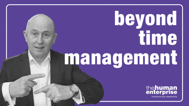 Beyond Time Management | Leadership Training Sydney | the human enterprise