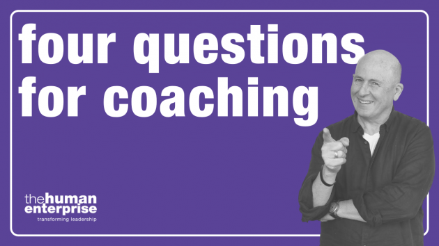 Four Questions for Coaching | Leadership Development Sydney | the human enterprise