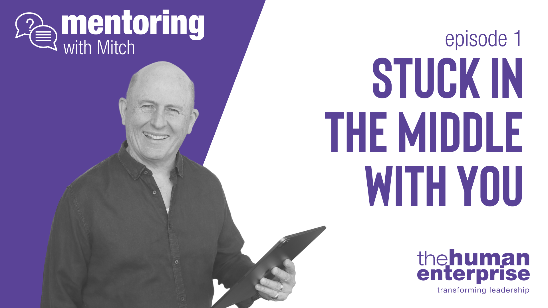 Mentoring with Mitch - Episode 1   Leadership Training Sydney   the human enterprise