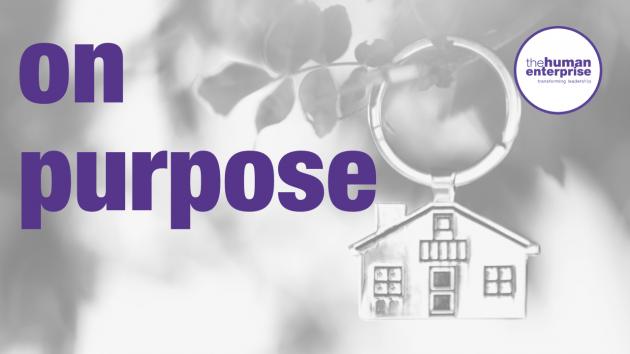 On Purpose | Higher Purpose | Leadership Development Sydney | the human enterprise